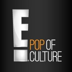 E! Pop of Culture